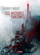 Les-machines-fantomes_Olivier-Paquet_L-Atalante_Prix-Utopiales-2020