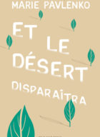 Et-le-désert-disparaitra_Marie-Pavlenko_Flammarion_Utopiales