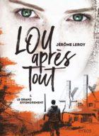 Lou-apres-tout_Le-grand-effondrement_Jerome-Leroy_Syros_Prix-Utopiales-2020