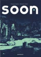 Soon_Thomas Cadène - Benjamin Adam_Dargaud